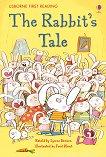 Usborne First Reading - Level 1: The Rabbit's Tale - Lynne Benton -
