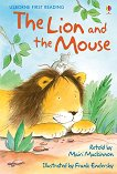 Usborne First Reading - Level 1: The Lion and the Mouse - Mairi Mackinnon -