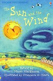Usborne First Reading - Level 1: The Sun and the Wind - Mairi Mackinnon -