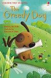 Usborne First Reading - Level 1: The Greedy Dog - Alex Frith -