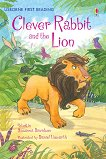Usborne First Reading - Level 2: Clever Rabbit and the Lion - Susanna Davidson -