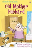 Usborne First Reading - Level 2: Old Mother Hubbard - Russell Punter -