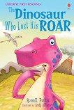Usborne First Reading - Level 3: The Dinosaur Who Lost His Roar - Russell Punter - книга за учителя