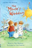 Usborne First Reading - Level 3: The Mouse's Wedding - Mairi Mackinnon -