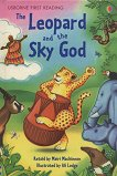 Usborne First Reading - Level 3: The Leopard and the Sky God - Mairi Mackinnon -