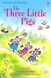 Usborne First Reading - Level 3: The Three Little Pigs - Susanna Davidson -
