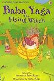 Usborne First Reading - Level 4: Baba Yaga the Flying Witch - Susanna Davidson - книга