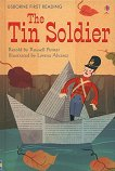 Usborne First Reading - Level 4: The Tin Soldier - Russell Punter -