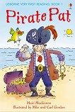 Usborne Very First Reading - Book 1: Pirate Pat - Mairi Mackinnon -