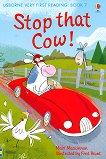 Usborne Very First Reading - Book 7: Stop that Cow! - Mairi Mackinnon - книга за учителя