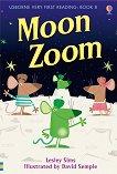 Usborne Very First Reading - Book 8: Moon Zoom - Lesley Sims - книга за учителя