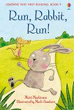 Usborne Very First Reading - Book 9: Run, Rabbit, Run! - Mairi Mackinnon - книга за учителя