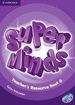 Super Minds - ниво 6 (A2 - B1): Книга за учителя с допълнителни материали по английски език - Garan Holcombe -