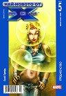 Най-новото от Х-Мен : Предателство - Бр. 5 / Февруари 2005 -