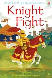 Usborne Very First Reading - Book 14: Knight Fight - Lesley Sims -
