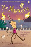 Usborne Very First Reading - Book 15: Mr. Mystery - Mairi Mackinnon -