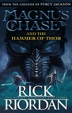 Magnus Chase and the Gods of Asgard - book 2: Hammer of Thor - Rick Riordan -