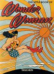 The Little Book of Wonder Woman - Paul Levitz -