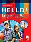 Hello! Учебник по английски език за 5. клас - New Edition - учебна тетрадка