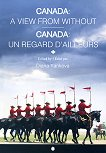 Canada: A view from without : Canada: Un Regald D'ailleurs - Diana Yankova -