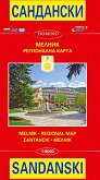 Карта на Сандански и Мелник: Регионална карта : Map of Sandanski and Melnik: Regional Map - М 1:10 000 -