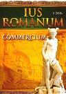 Ius Romanum - Commercium - Брой 1 / 2016 г. -