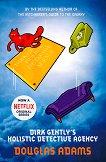 Dirk Gently's Holistic Detective Agency - Douglas Adams -