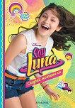 Soy Luna - книга 4: Следвай мечтите си - Пако Хименес -