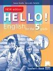 Hello! Книга за учителя по английски език за 5. клас - New Edition - Десислава Петкова, Емилия Колева -