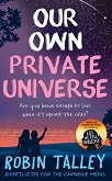 Our Own Private Universe - Robin Talley -