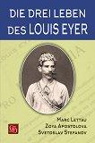 Die drei Leben des Louis Eyer - Marc Lettau, Zoya Apostolova, Svetoslav Stefanov -