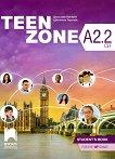 Teen Zone - ниво A2.2: Учебник по английски език за 10. клас -