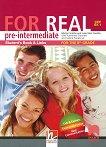 For Real - B1.1: Учебник по английски език за 8. клас + CD-ROM - учебна тетрадка