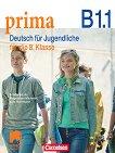 Prima. Deutsch fur Jugendliche - B1.1: Учебник по немски език за 8. клас - учебна тетрадка