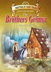 Fairy Tales - The Brothers Grimm - Brothers Grimm - книга