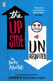 The Upside of Unrequited - Becky Albertalli -