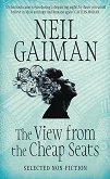 The View from the Cheap Seats - Neil Gaiman -