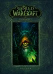 World of Warcraft - vol. 2: Chronicle - Chris Metzen, Matt Burns, Robert Brooks -