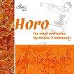 Andrei Vrachanski - Horo for Wind Orchesrea -