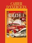 Rallye 1 - A1: Учебна тетрадка по френски език за 8. клас - книга за учителя