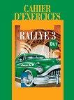 Rallye 3 - B1.1: Учебна тетрадка по френски език за 8. клас - книга за учителя