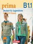 Prima. Deutsch fur Jugendliche - B1.1: Работна тетрадка по немски език за 8. клас - Фридерике Джин,  Магдалена Михалак, Лутц Рорман -