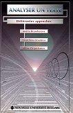 Analyser un texte: Defferentes approaches - Anelia Brambarova, Tzvetilena Krasteva, Milen Chiptchanov -