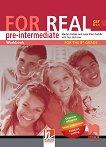 For Real - B1.1: Работна тетрадка по английски език за 8. клас - Martyn Hobbs, Julia Starr Keddle,Rob Nicholas - учебник