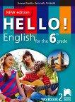 Hello! Работна тетрадка № 2 по английски език за 6. клас - New Edition -