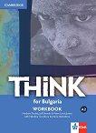 Think for Bulgaria - ниво A2: Учебна тетрадка за 8. клас по английски език + CD -