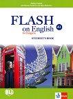 Flash on English for Bulgaria - ниво A1: Учебник за 8. клас по английски език - учебник
