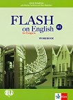 Flash on English for Bulgaria - ниво A1: Учебна тетрадка за 8. клас по английски език + CD - учебник
