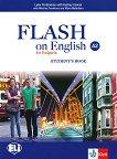 Flash on English for Bulgaria - ниво A2: Учебник за 8. клас по английски език - учебник