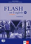 Flash on English for Bulgaria - ниво A2: Учебна тетрадка за 8. клас по английски език + CD - Jennie Humphries, Nikolina Tsvetkova, Maria Metodieva - учебник